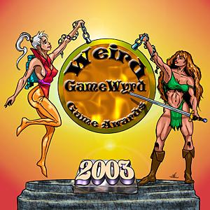 Weird GameWyrd Game Awards Wyrd Winners 2003