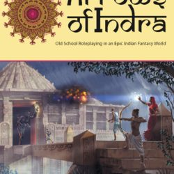 RPGPundit interview: The Old School Renaissance for Arrows of Indra