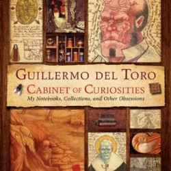 A look at Guillermo del Toro: Cabinet of Curiosities