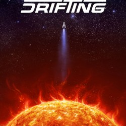 10 trillion years later: A Drifting review