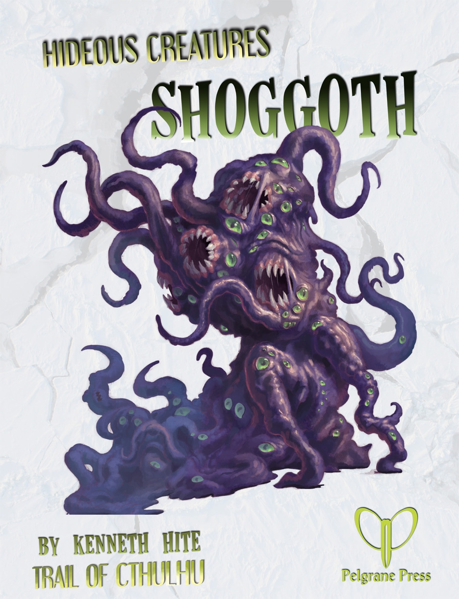 Hideous Creatures: Shoggoth at RPGNow