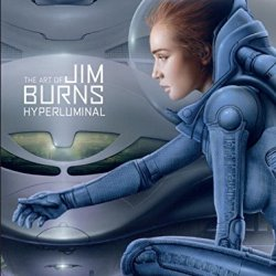 Out of this world: A review of the Art of Jim Burns – Hyperluminal