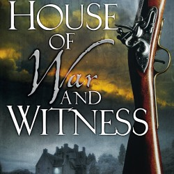 Stories from ghosts: A review of The House of War and Witness