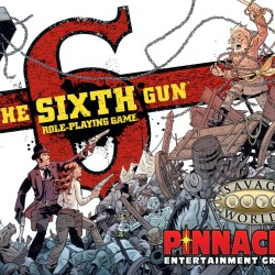 The Sixth Gun RPG Kickstarter and free The One-Hand Gang adventure