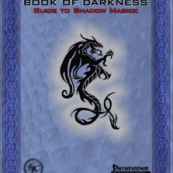 Magechantry publishes the Book of Darkness: Guide to Shadow Magick