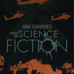 John Carpenter's Tales of Science Fiction: The Standoff launches at San Diego Comic-Con