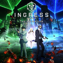 Ingress anime in 2018; what we know
