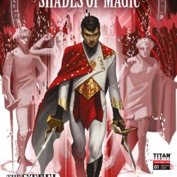 Shades of Magic: The Steel Prince bestselling fantasy series gets comic book adaptation