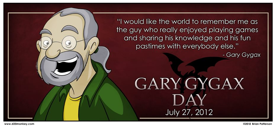 Gary Gygax - the guy who really enjoyed playing games