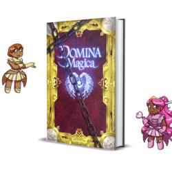 A Magical Girl RPG: Domina Magica transforms on Kickstarter