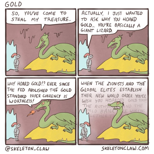 Dragon's are stupid about gold