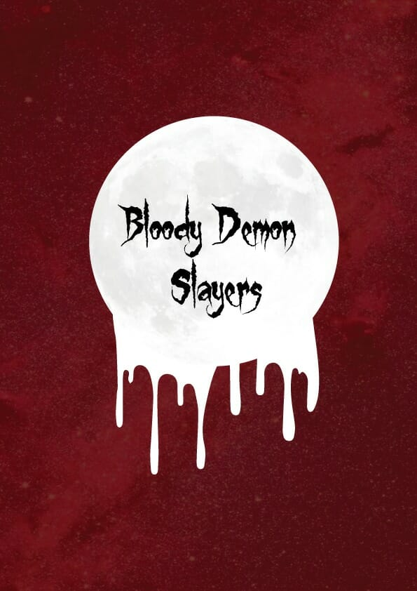Bloody Demon Slayers: A game about monster hunters on their periods