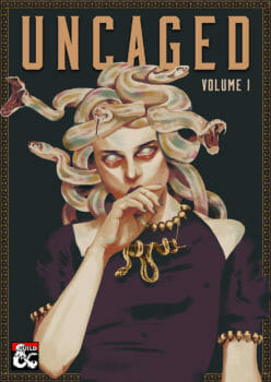 Thoughtfully provocative: A review of D&D's Uncaged – volume 1