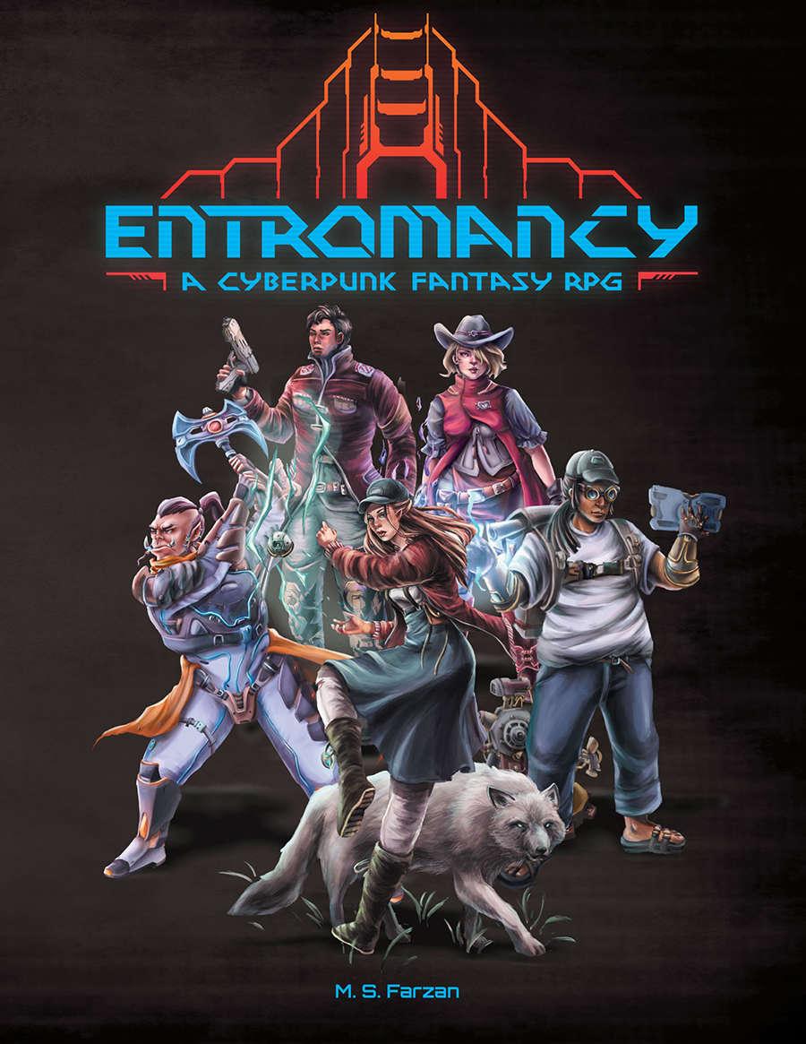 Entromancy: A Cyberpunk Fantasy RPG