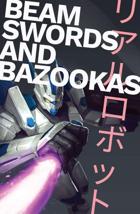 Beamswords and Bazookas