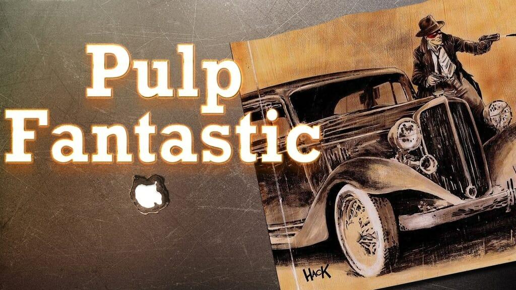 Pulp Fantastic